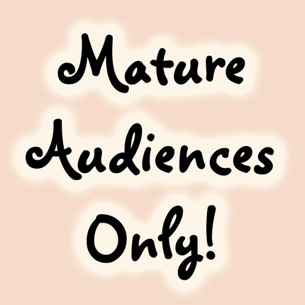 mature audiences only