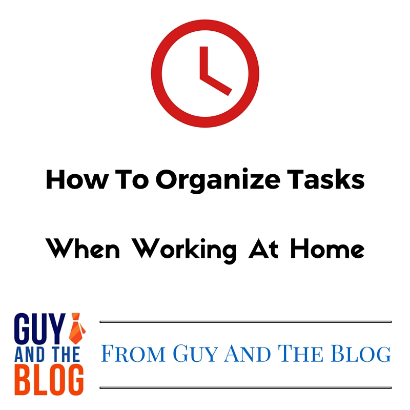 How To Organize Tasks