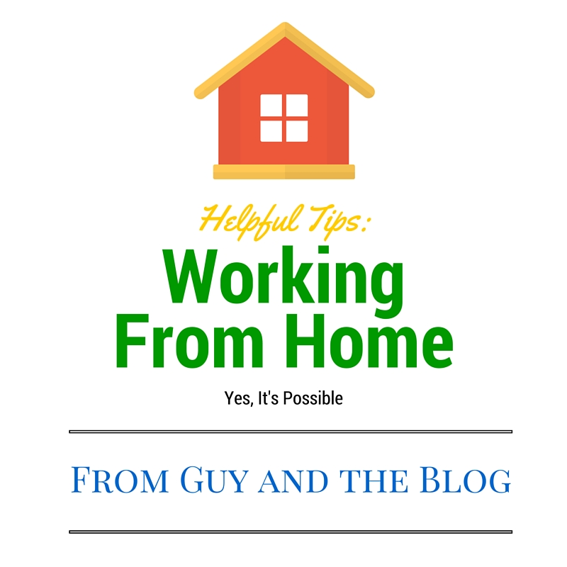 Tips For Working At Home 4-12-16