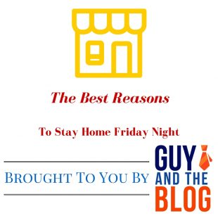 Reasons To Stay Home Friday Graphic