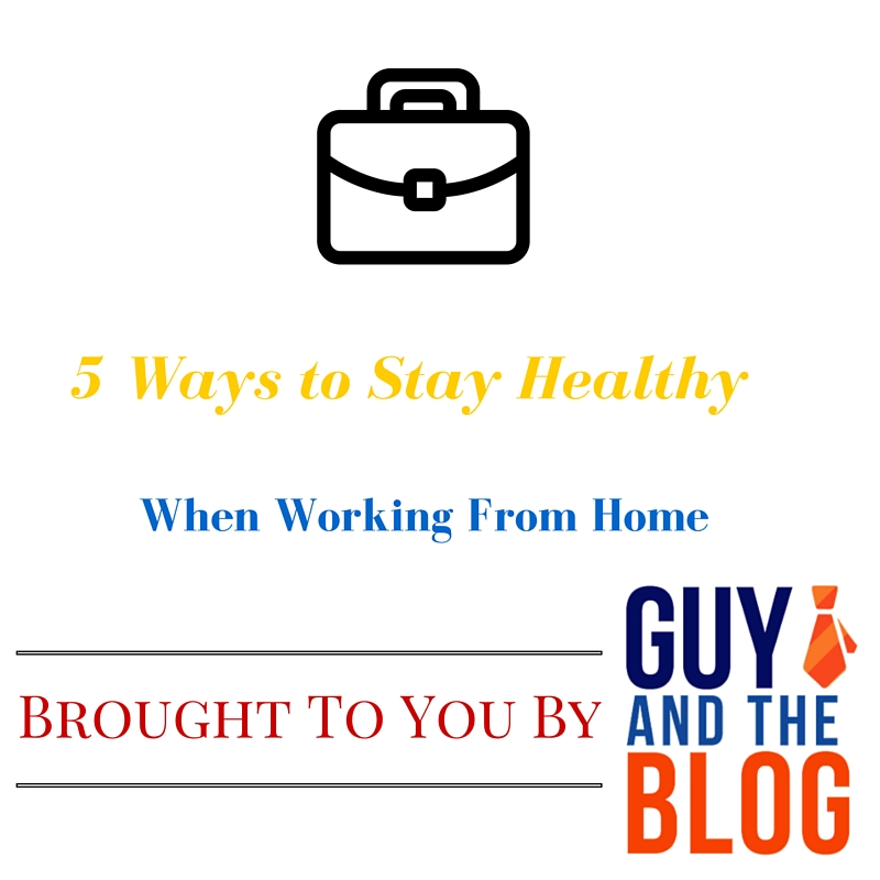 5 Ways To Stay Healthy When WAH Graphic