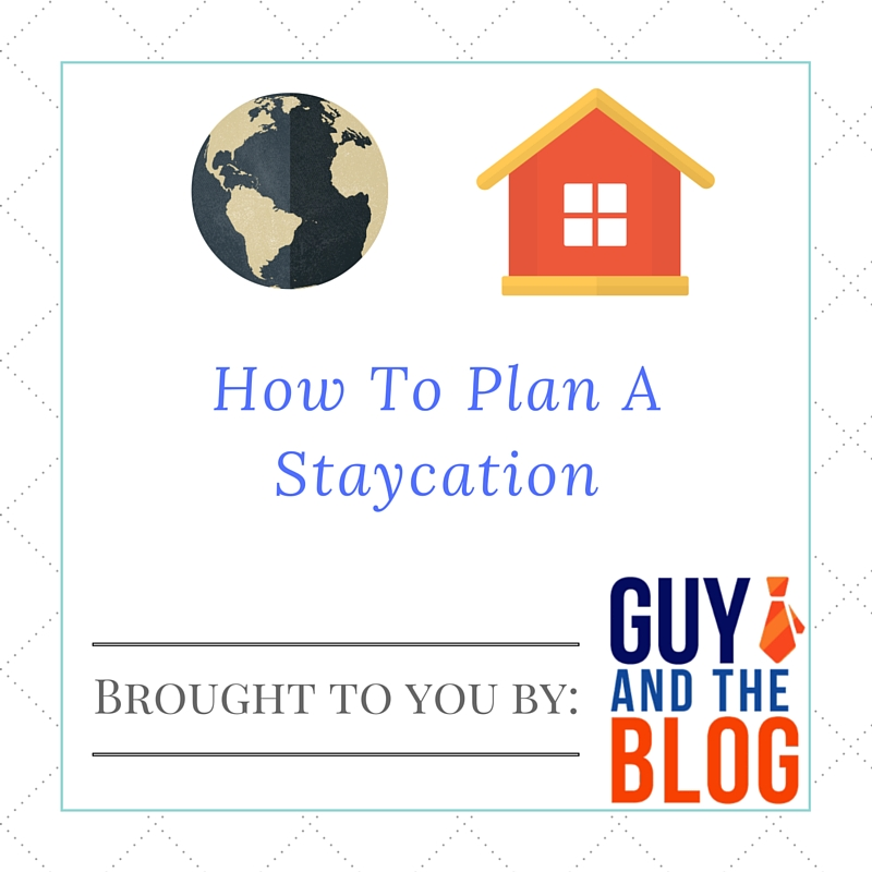 Plan a Staycation Graphic