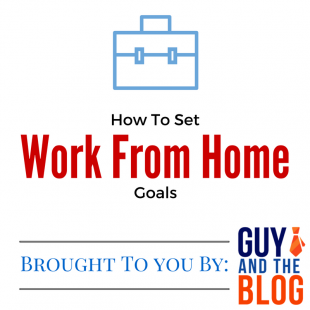 Set Work From Home Goals Graphic