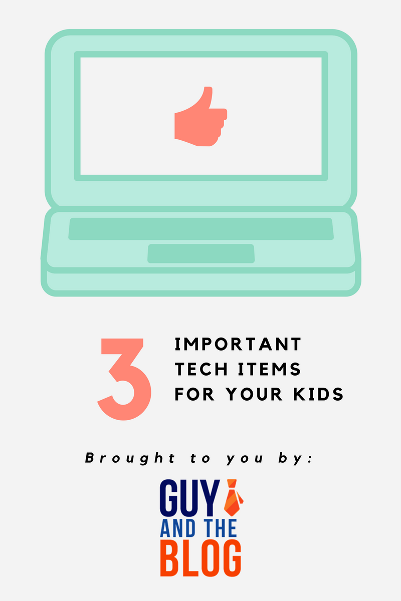 3-important-tech-items-for-your-kids
