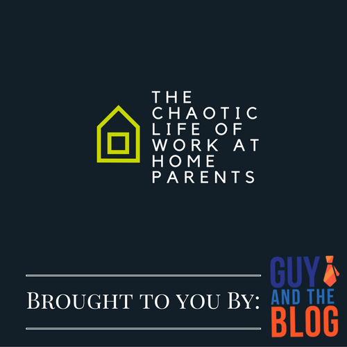 the-chaotic-life-of-work-at-home-parents